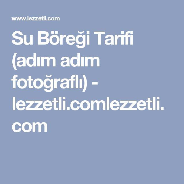 Su Böreği Tarifi (adım adım fotoğraflı) - lezzetli.comlezzetli.com