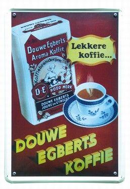 'Je bent thuis, waar je Douwe Egberts drinkt'...