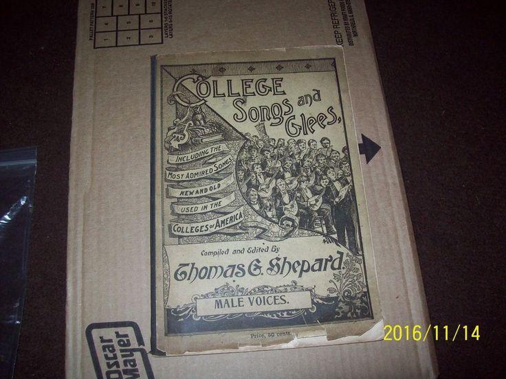 Rare, 1896 College Songs and Glees, Thomas G. Shepard Yale Uni. John Church Co.