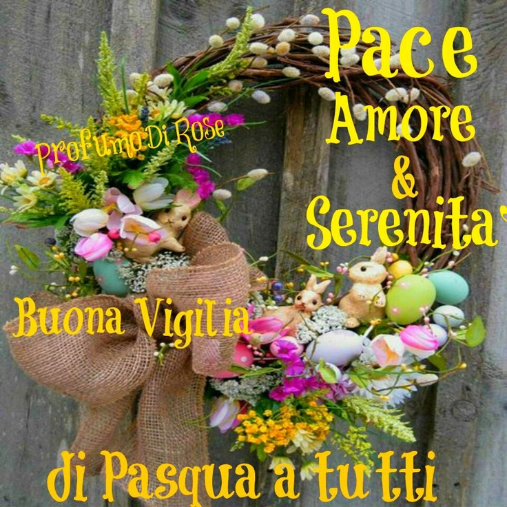 114 best buona pasqua images on pinterest vignettes for Cartoline auguri di buona pasqua