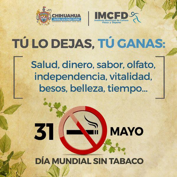 <p>Chihuahua, Chih.- Dentro de la conmemoración del Día Mundial sin Tabaco, el Gobierno Municipal a través del Instituto Municipal de