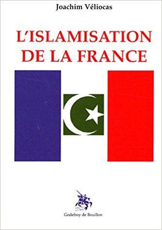 L'islamisation de la France (Joachim Véliocas, 2006)