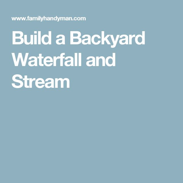 how to build a waterfall and stream