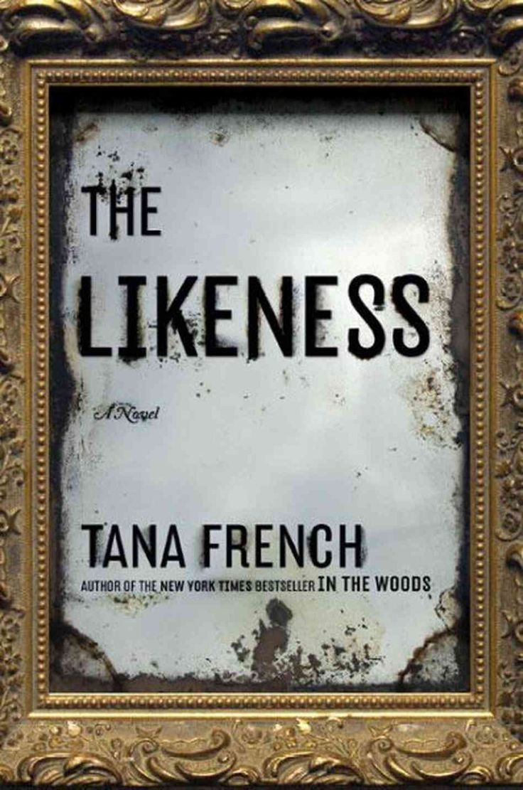 The Book: The Likeness By Tana French (no 2 In The Dublin Murder Squad  Series) The Hook: The Concept Of This Series Is Unique In That Tana French  Takes A