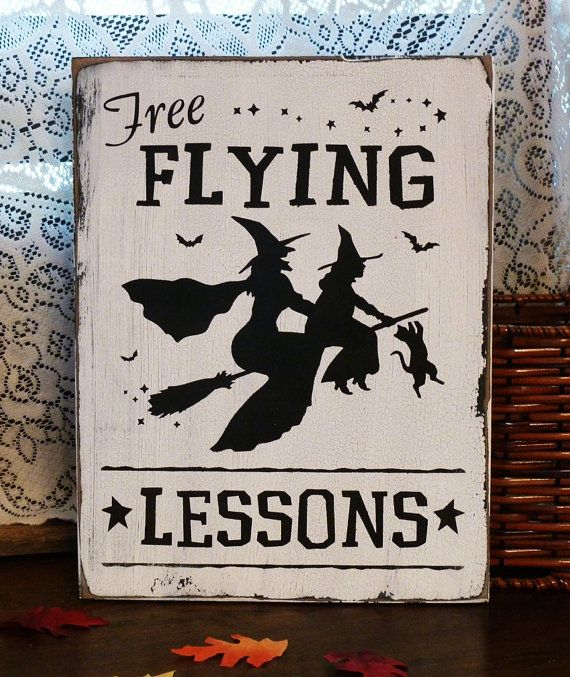 Primitive Painted Signs | Primitive Halloween Free Flying Lessons Painted Wood Sign
