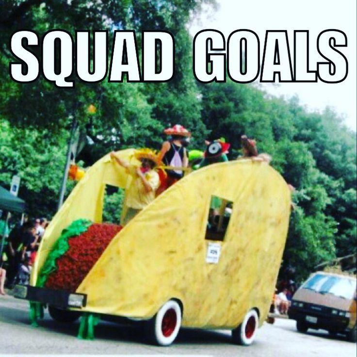 Taco Tuesday squad goals meme Mexican food cinco de mayo