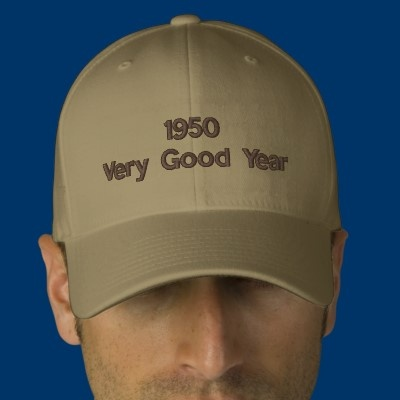 1950 Very Good Year Embroidered Hat #hat #fifties #zazzle