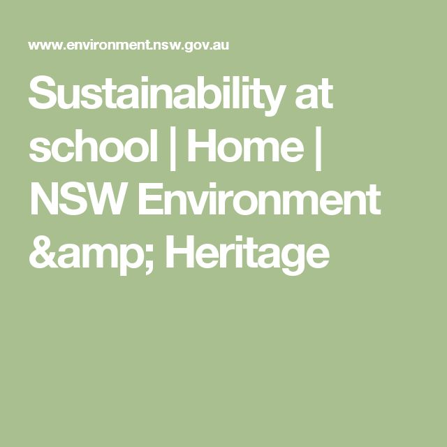 Sustainability at school   Home   NSW Environment & Heritage