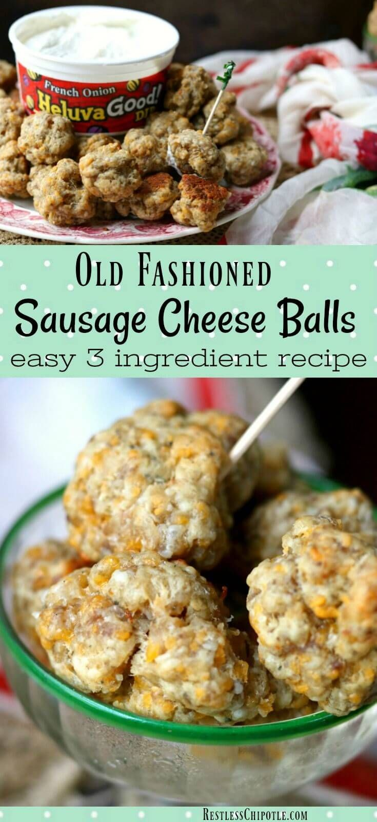 Sausage cheese balls are a classic Southern appetizer. This easy recipe is perfect for holiday parties and potlucks. Just 3 ingredients! #holidayrecipes #southernrecipes #appetizers from RestlessChipotle.com!