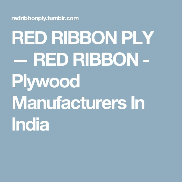 RED RIBBON PLY — RED RIBBON - Plywood Manufacturers In India