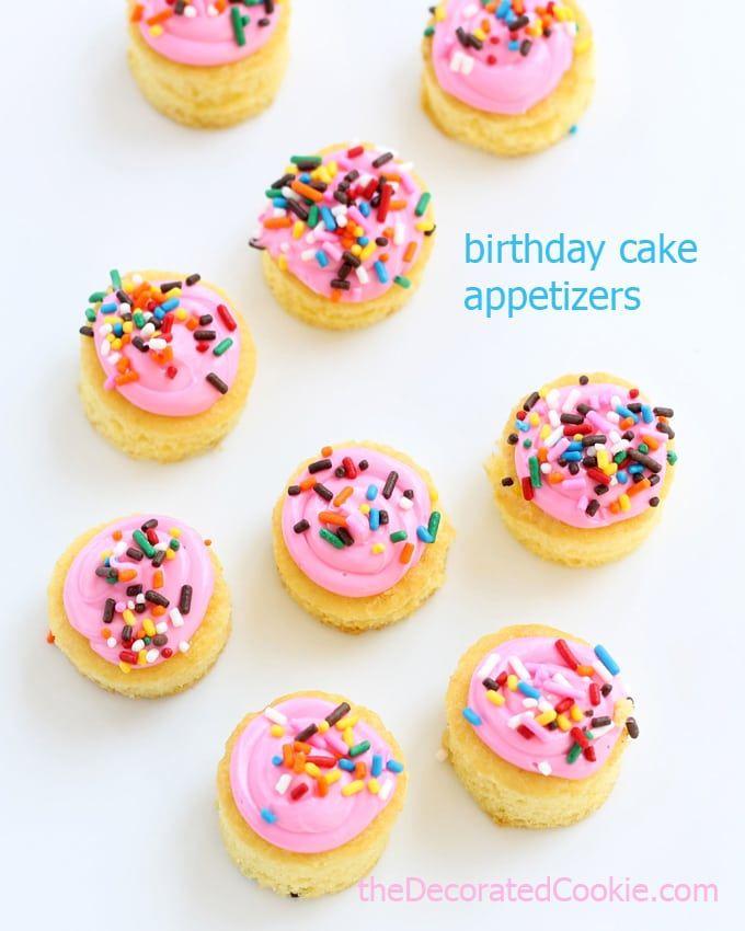 birthday cake appetizers! fun and unique dessert