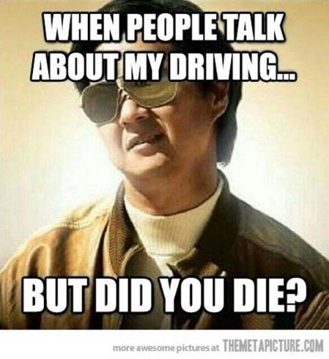 EXACTLY!! You didnt want to drive, so sit down, shut up, & hold on!!! :)                                                                                                                                                                                 More