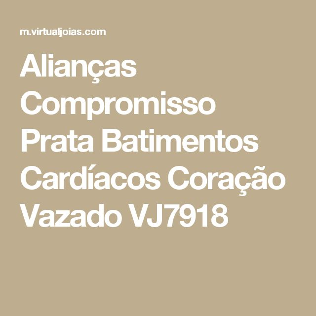 Alianças Compromisso Prata Batimentos Cardíacos Coração Vazado VJ7918
