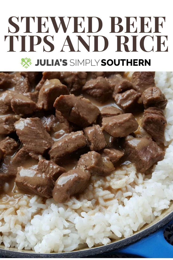 Stewed Beef Tips And Rice In 2020 Beef Tips And Rice Beef Tips Recipes