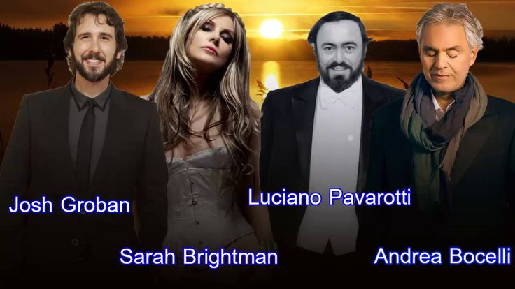 Andrea Bocelli,Sarah Brightman,Luciano Pavarotti,Josh Groban : Greatest Hits - YouTube