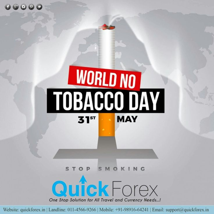 #WorldNoTobaccoDay, we support the cause for the betterment of the society as a whole. Quick Forex, visit www.quickforex.in for all kinds of #travel & #currency related requirements. #Todaysdeal #dealsfortoday #exchangemoney #India #forex #foreigntrip #luxurytravel #bestrates #Hotels #ForeignEducation #StudyAbroad #karolbagh #good #bad #plan #trip #place #todaysdeal #flyAerotech #privatejets #Luxurytravel #wiretransfer #explore
