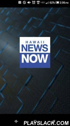 "Hawaii News Now  Android App - playslack.com ,  Hawaii News Now delivers the latest news, sports, interactive weather radar and video directly to your mobile device. Stay connected no matter where you go with comprehensive coverage for Hawaii. When news and weather breaks the Hawaii News Now app is your ""all access pass"" to the latest stories. Other features include:- Local, Regional and National coverage.- Real-time breaking news alerts so you can follow stories as they happen.- Deep…"