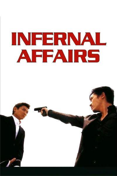 Infernal Affairs Movie Poster