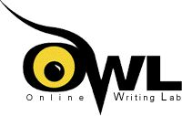 The Online Writing Lab (OWL) at Purdue University houses writing resources and instructional material, and we provide these as a free service of the Writing Lab at Purdue. Students, members of the community, and users worldwide will find information to assist with many writing projects. Teachers and trainers may use this material for in-class and out-of-class instruction.