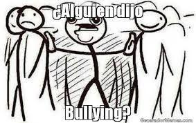Resultado de imagen para meme bullying