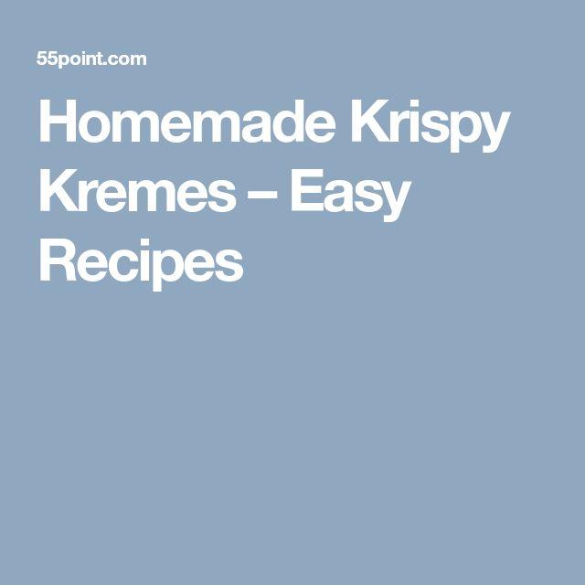 Homemade Krispy Kremes – Easy Recipes