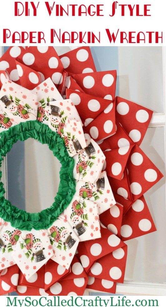 DIY Vintage Christmas Paper Napkin Wreath - My So Called Crafty Life