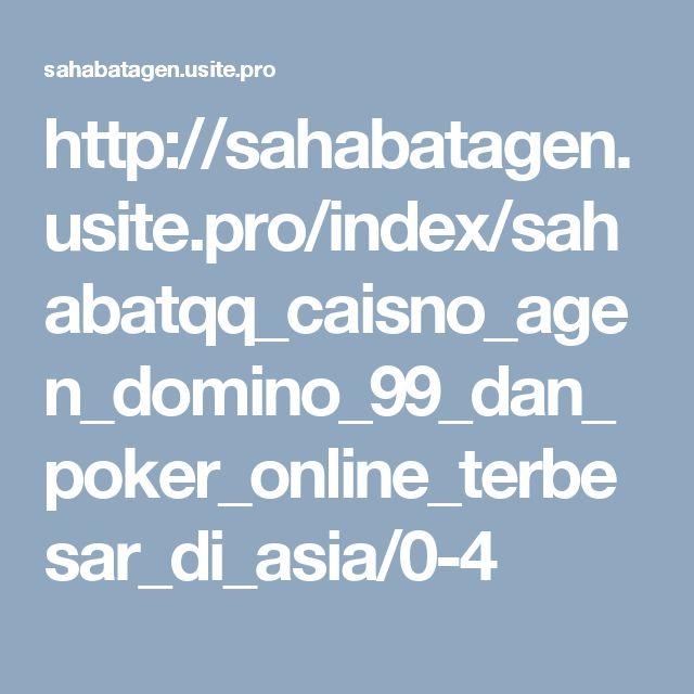 http://sahabatagen.usite.pro/index/sahabatqq_caisno_agen_domino_99_dan_poker_online_terbesar_di_asia/0-4