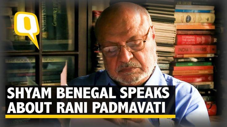 Shyam Benegal talks about Rani Padmavati in his series, and Bhansali's u...