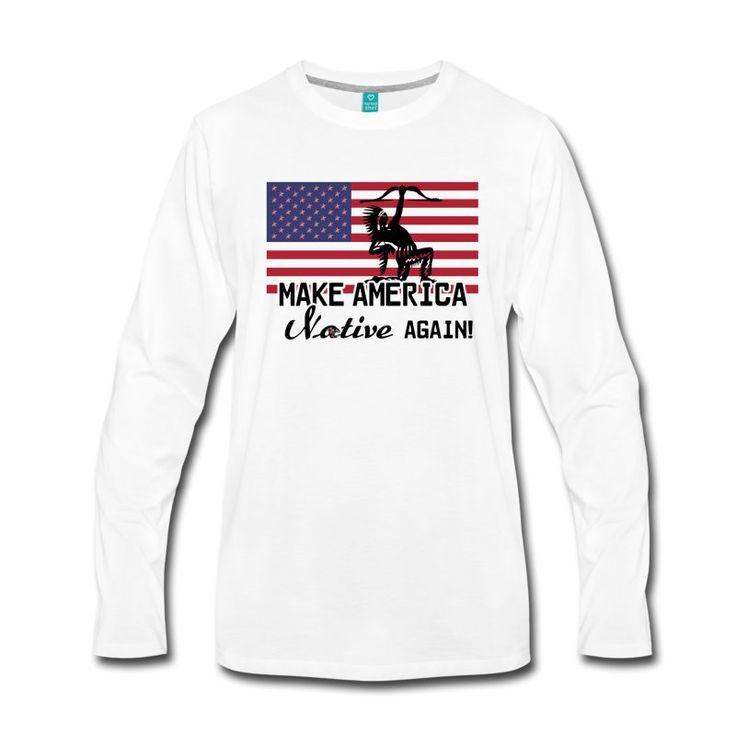 Coole Shirts und Geschenke für Indianer-Supporter: Make America Native again! #america #usa #flag #native #nativeamericans #amerika #indianer #fahne #flagge #nordamerika #ureinwohner #sprüche #shirts #geschenke #weihnachten