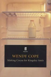 Making Cocoa for Kingsley Amis (Faber Pocket Poetry) by Cope, Wendy , 978-0571202508, Wendy Cope, Faber and Faber; New Ed edition
