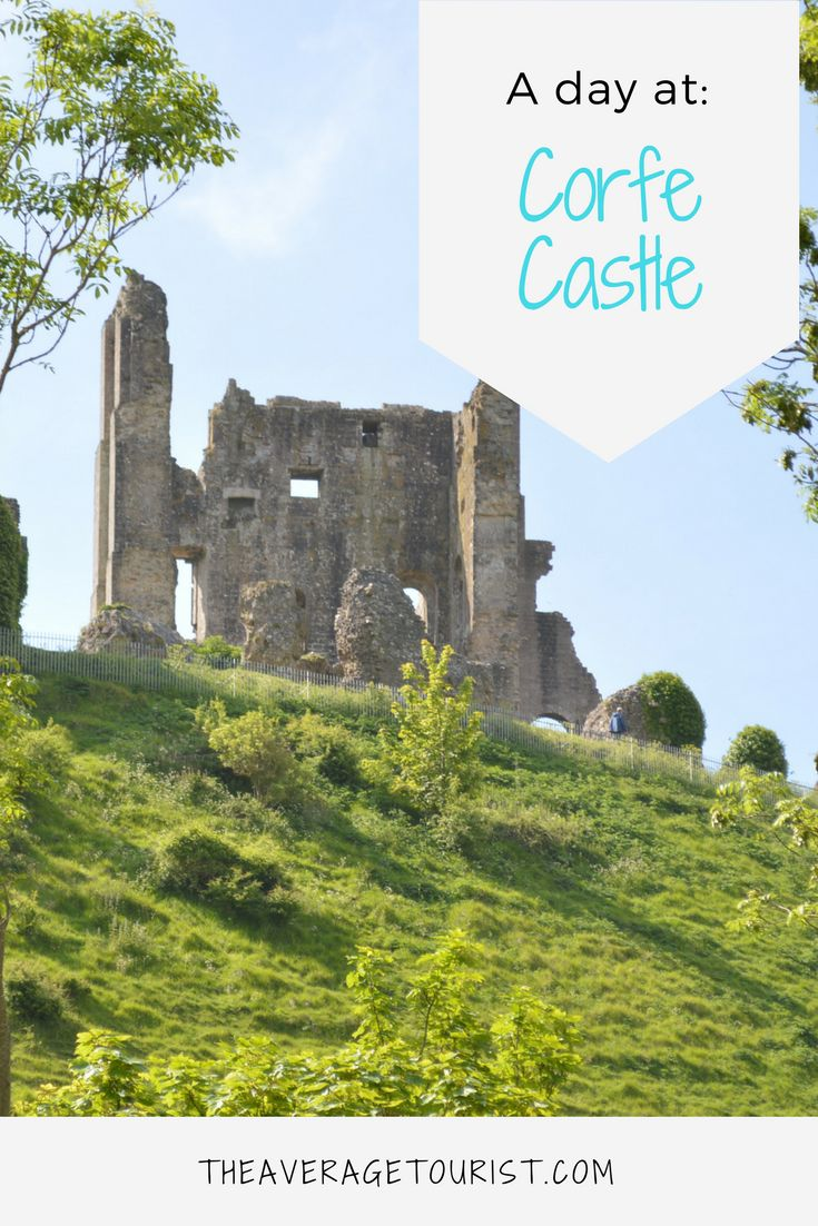 A day at Corfe Castle - 7 things to know before your trip!
