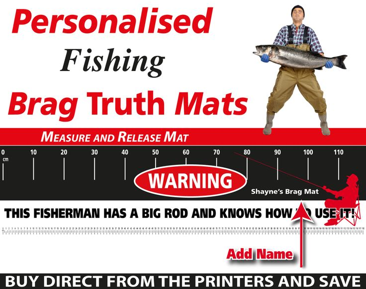 Wholesale Printers,  - Personalised Fishing Warning Brag Truth Measure and Release Mat, $19.95 (http://www.wholesaleprinters.com.au/personalised-fishing-warning-brag-truth-measure-and-release-mat/)
