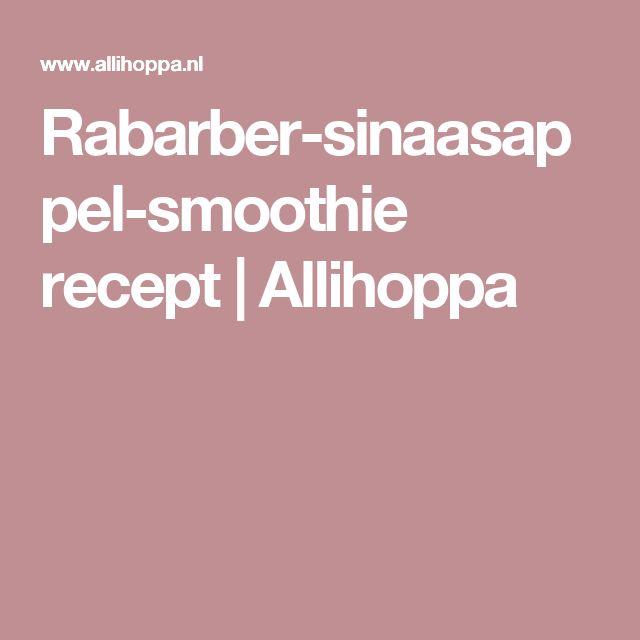 Rabarber-sinaasappel-smoothie recept | Allihoppa