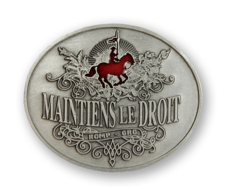 """$15.99 The official motto of the Mounted Police, """"Maintiens le Droit"""" has been a saying that has been around since the 14th century when it was used by several families in Britain. Directly translated from French, """"Maintiens le Droit"""", means """"maintain the right"""" and that is exactly what the Royal Canadian Mounted Police do. Wear the """"Maintains le Droit"""" belt buckle and wear a belt buckle with over a century of history."""