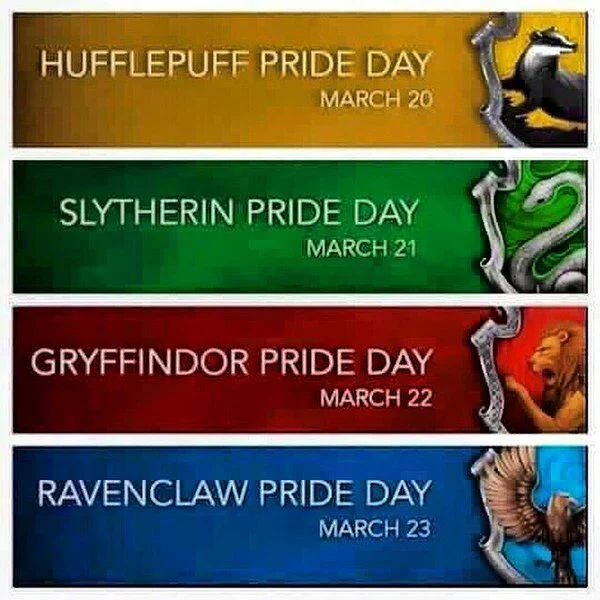 NO. MARCH 22ND IS NOT FAIR. THAT'S A VERY SAD DAY. I AM A GRYFINNDOR BUT...