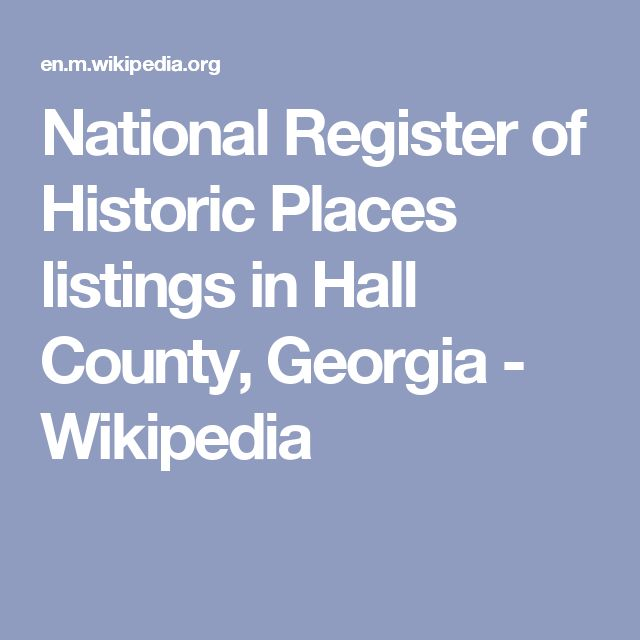 National Register of Historic Places listings in Hall County, Georgia - Wikipedia