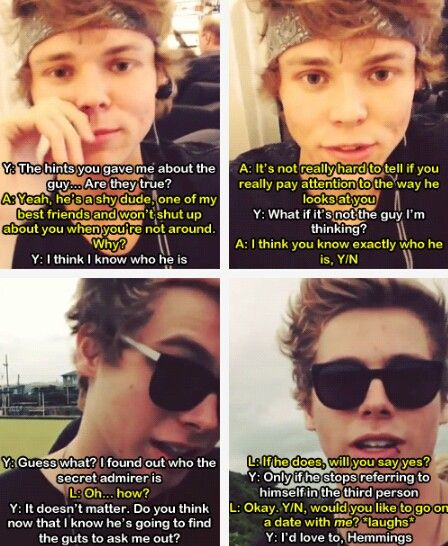Imagine: Luke likes you but he can't find the guts to tell you, so the boys help him (part2) (c) @5SOS_Imagining