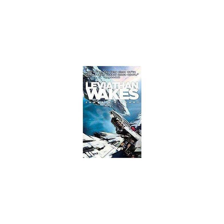 Leviathan Wakes (Paperback) (James S. A. Corey)