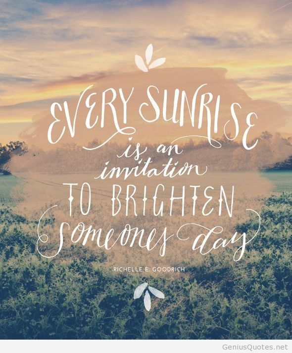 Quotes About Sunrise 11 Best Quotes Images On Pinterest  Inspiration Quotes Inspire