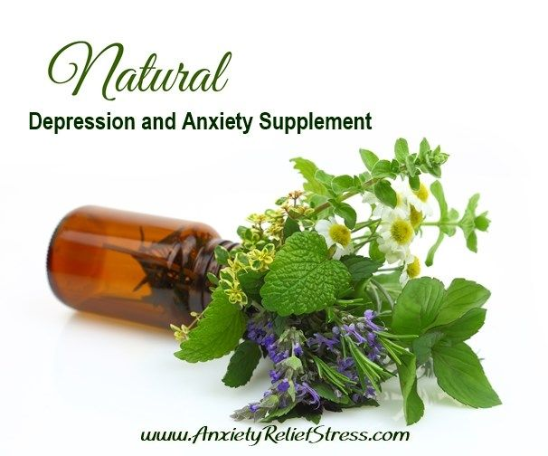 Natural Treatment For Anxiety and Depression - Natural supplements help provide natural relief. A win-win situation! #anxiety