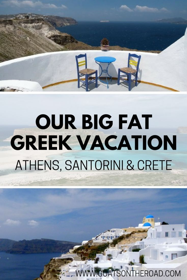 Athens, Santorini & Crete - Our Big, Fat, Greek Vacation!  Greek Vacation | Greece | Santorini | Crete | Europe Travel | Greece Travel
