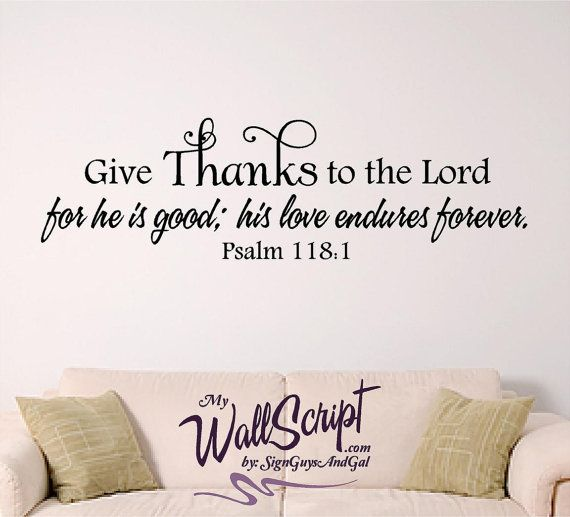 Bible Quotes For The Kitchen: Give Thanks Wall Decal, Home Wall Decal, Bible Verse Wall