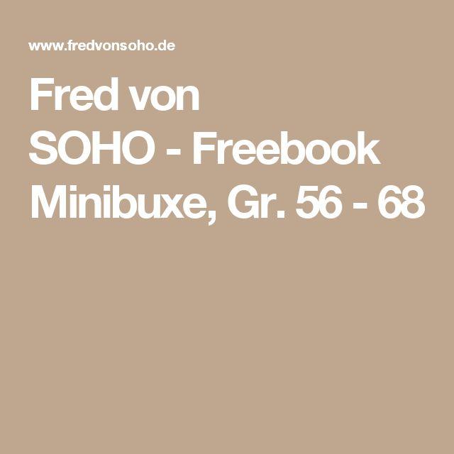Fred von SOHO-Freebook Minibuxe, Gr. 56 - 68