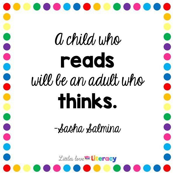 A Child You Reads Will Be An Adult Who Thinks Sasha Salmina