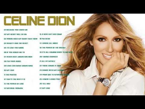 Celion Dion: 30 Greatest Hits | Best Songs Of Celion Dion - YouTube