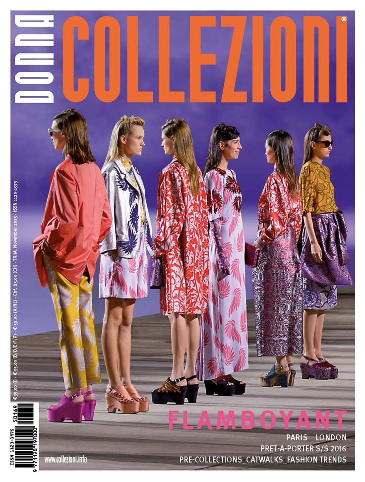 #CollezioniDonna n.169 #springsummer2016 #runway #readytowear #Driesvannoten i #new issue focus on #newtrends #SS2016 #Accessories #precollection  #catwalks #colours #flamboyant #cover #CollezioniDonna