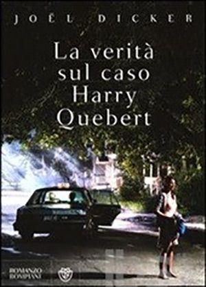 Ne La Verità sul Caso Harry Quebert, di Joel Dicker, la brava ragazza in realtà non era così brava?