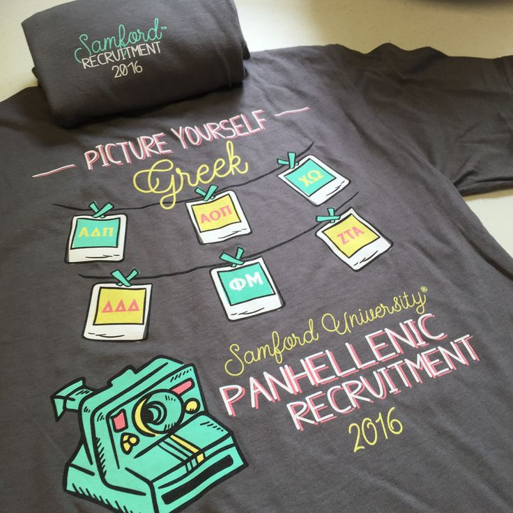 "Samford University 2016 Panhellenic Recruitment Shirt- ""Picture Yourself Greek."""