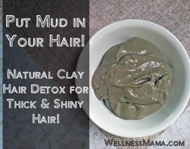 Put Mud In Your Hair- Natural Clay Hair Detox - (Sounds really strange but gives hair great natural volume and shine!)