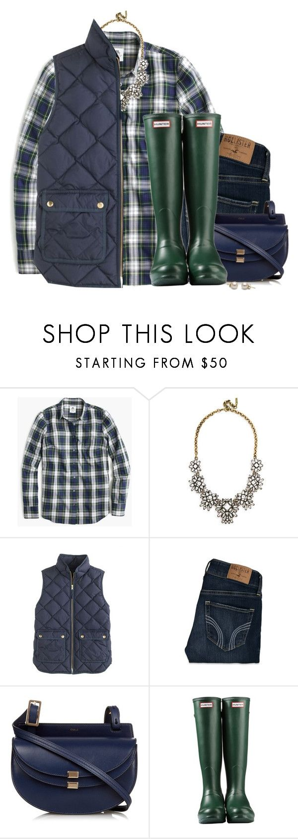 """""""J.crew flannel shirt & vest with green Hunter boots"""" by steffiestaffie ❤ liked on Polyvore featuring J.Crew, BaubleBar, Hollister Co., Chloé and Hunter"""